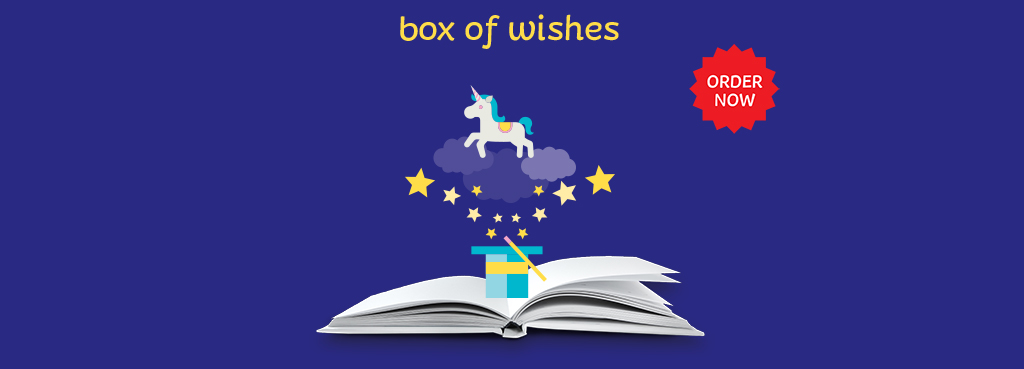 Box of wishes - order now